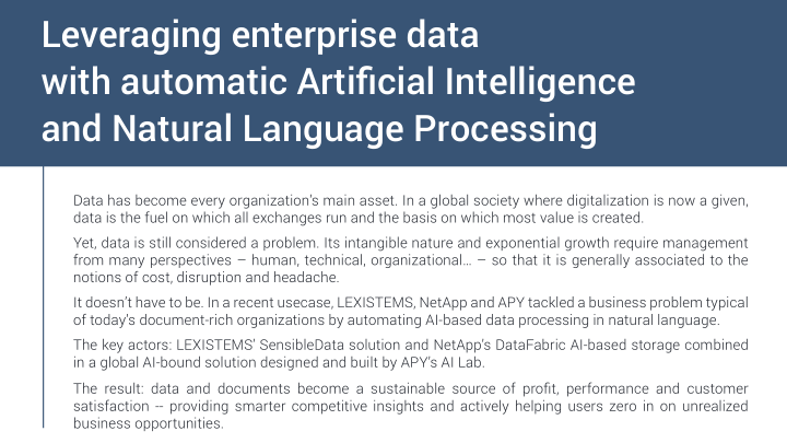<em>Leveraging enterprise data with automatic Artificial Intelligence and Natural Language Processing</em> - a NetApp +  LEXISTEMS + APY White Paper.